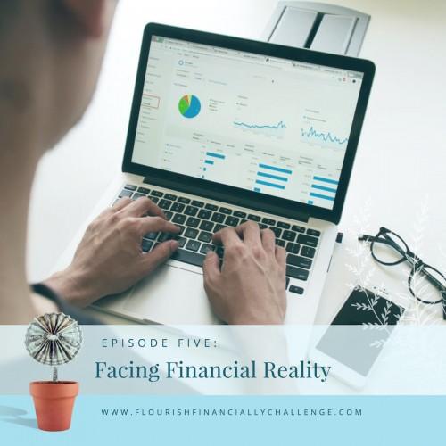 Episode 5: Facing Financial Reality