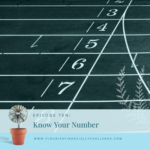 Episode 10: Know Your Number