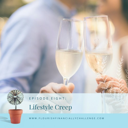 Episode 8: Lifestyle Creep