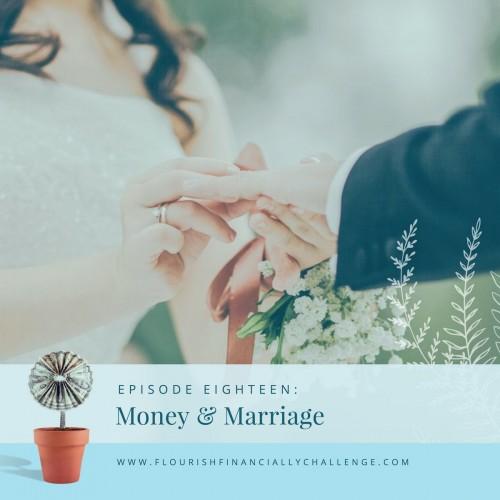 Episode 18: Money & Marriage