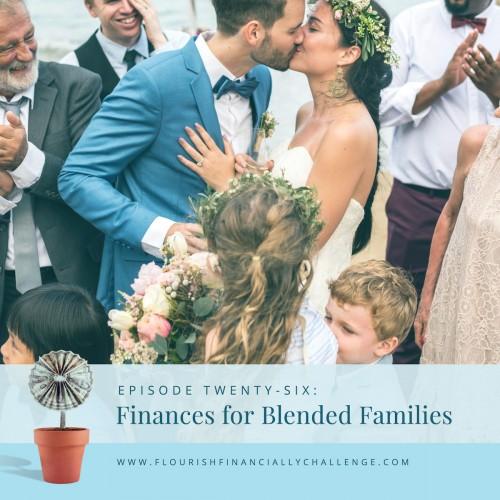 Episode 26: Finances for Blended Families