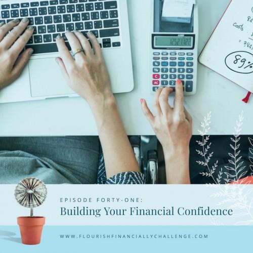 Episode 41: Building Your Financial Confidence