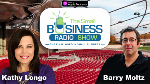 Listen to Kathy Longo on The Small Business Radio Show with Barry Moltz!