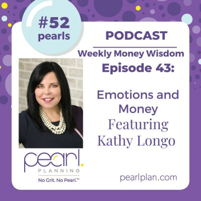 Kathy Longo Featured on the Pearl Planning Podcast